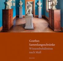 Publikation: Goethes Sammlungsschränke